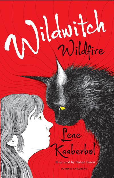Rohan Daniel Eason - Wildwitch Wildfire first in a quadrilogy by Lena Kaaberol