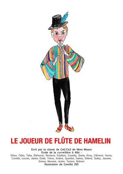 Camille ZIZI - Le Joueur de Flûte de Hamelin