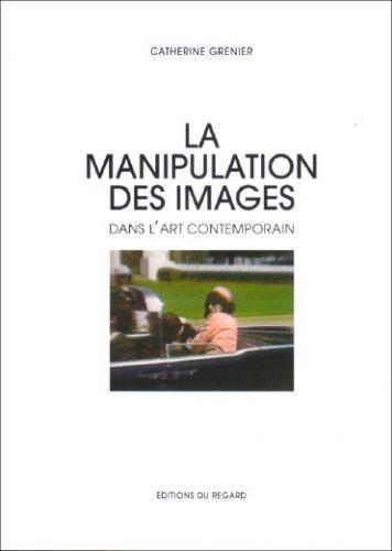La manipulation des images