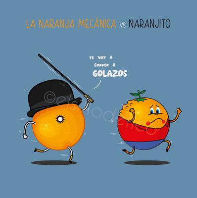 elsitiodetico ILUSTRADOR - La narnaja mecáica vs. Naranjito.