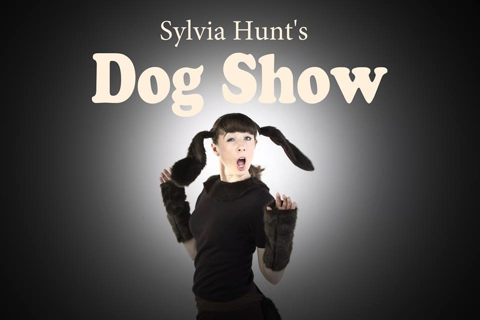 Sylvia Hunt Presents... - Dog Show - Spring Tour 2016