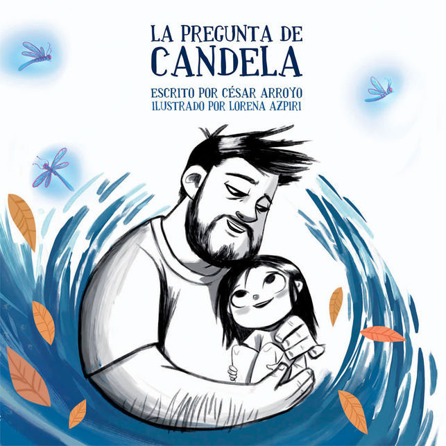Illustrations Lorena Azpiri - La Pregunta de Candela cover