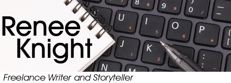 Renee Knight, Freelance Writer and Story Teller