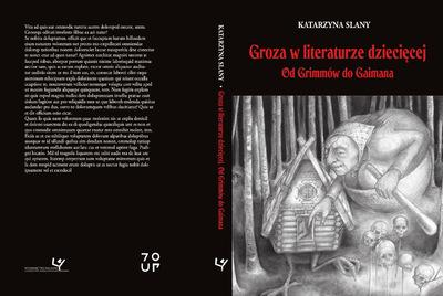 Rima Staines - Groza w literaturze dziecięcej. Od Grimmów do Gaimana