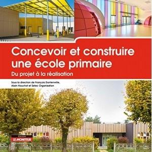 Nicolas Favet Architectes - 15/10/2013 Publication de louvrage Concevoir et Construire une Ecole Primaire Ed Le Moniteur