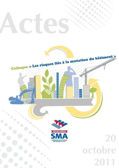 Nicolas Favet Architectes - 20/10/2011 Participation au Colloque Les risques liés à la mutation du bâtiment