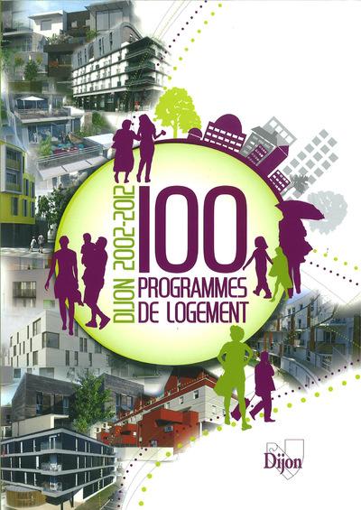 Nicolas Favet Architectes - 21/12/2012 Publication dans Dijon 2002-2012, 100 programmes de logements