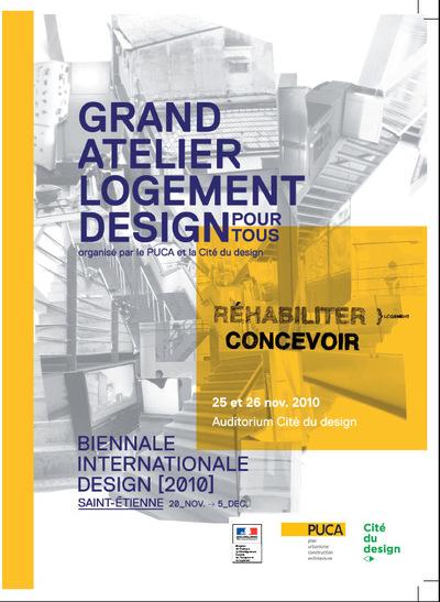 Nicolas Favet Architectes - 25/11/2010 Participation au Grand Atelier Logement et Design pour tous, organisé par le PUCA et la Cité du Design