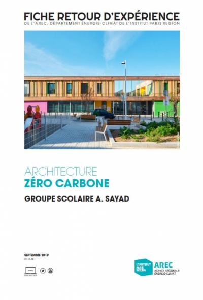 Nicolas Favet Architectes - 12/09/2019 Publication de Architecture Zéro Carbone sur le Groupe Scolaire Abdelmalek Sayad par lAREC