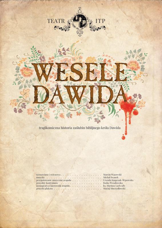 Moczydlowski projects - Wesele Dawida. Teatr ITP