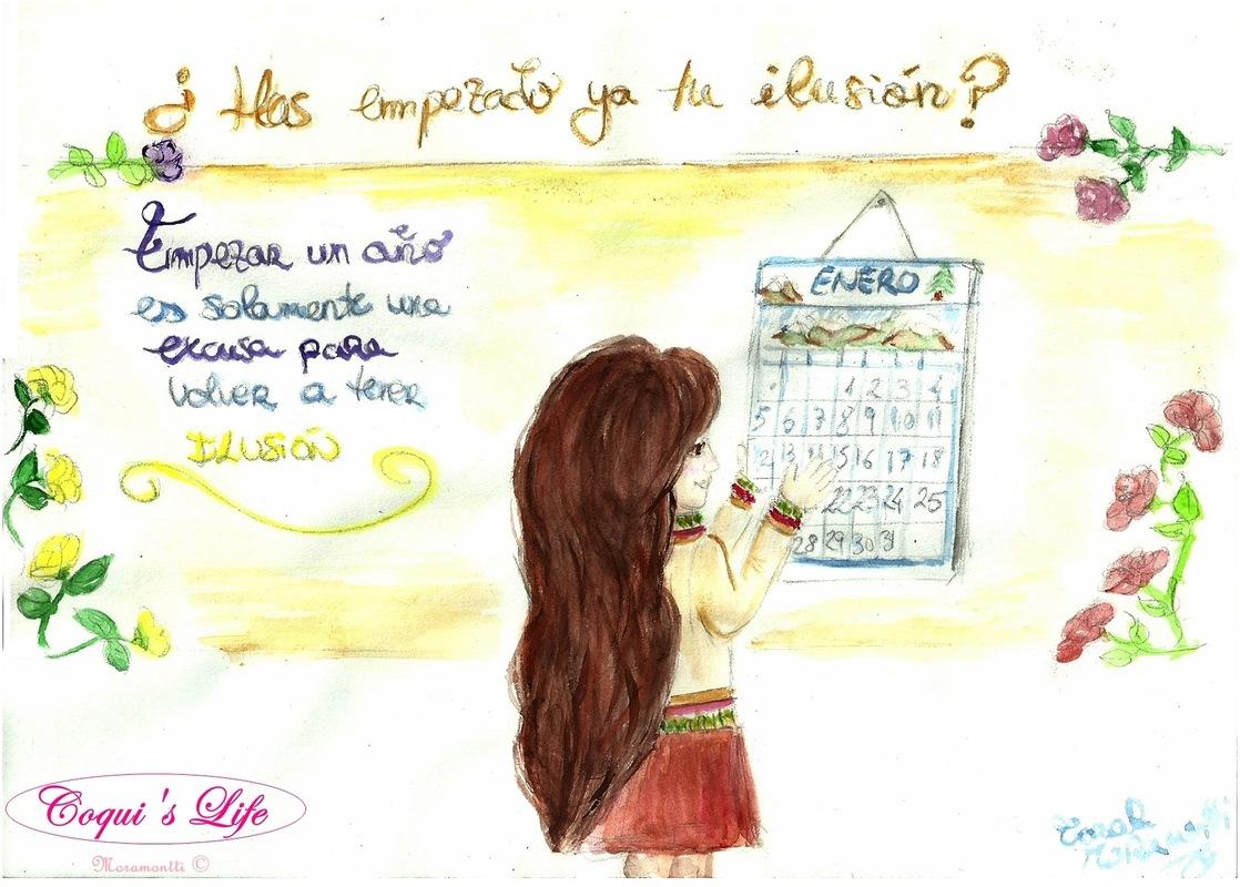 Moramonttis Illustrations - ¿Has empezado ya tu ilusión? Empezar un año es solamente una excusa para volver a tener ILUSIÓN. ¡FELIZ NUEVA ILUSIÓN!
