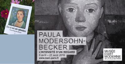 IXIA Artiste - Lintensité dun regard Paula Modersohn - Becker Musée dArt Moderne de la Ville de Paris Août 2016