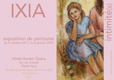 IXIA Artiste - Intimité(s) Exposition personnelle Hôtel Horset Opéra, Paris Octobre 2017-Janvier 2018