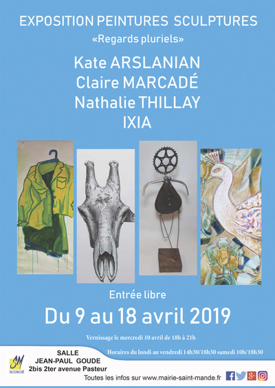 IXIA Artiste - Regards pluriels Exposition collective, salle Jean-Paul Goude, Saint-Mandé Avril 2019