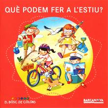 marta biel tres il·lustració - Què podem fer a lestiu? Baldó, Estel; Gil, Rosa; Soliva, Maria  Barcanova, 2014