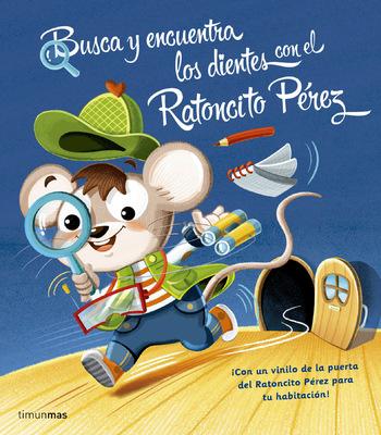 marta biel tres il·lustració - Busca y encuentra los dientes con el Ratoncito Pérez Timunmas, 2016  Busca i troba les dents amb el Ratolí Pérez Estrella Polar, 2016
