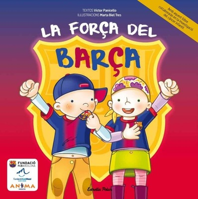 marta biel tres il·lustració - La força del Barça CAT / ESP / ENG Víctor Panicello  Esrella Polar Edicions 62, 2013