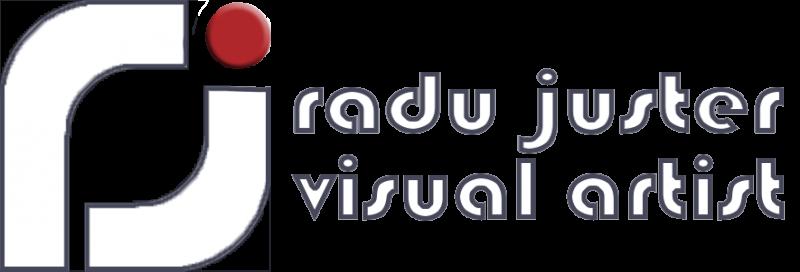 RADU JUSTER VISUAL ARTIST