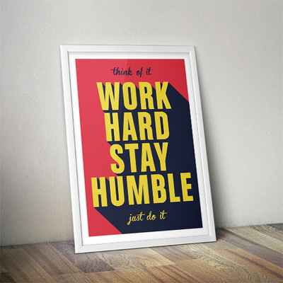 Benoît CHADIAN Graphiste - Poster Work Hard Stay Humble