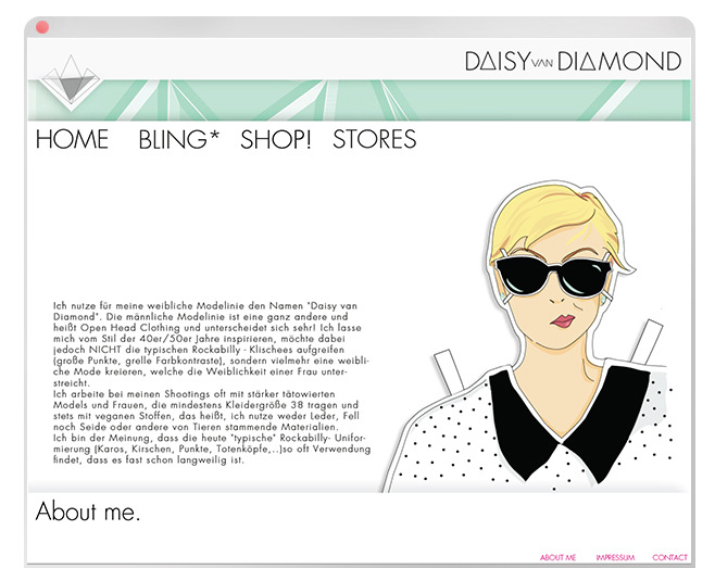 Lorem Ypsum - Daisy van Diamond Über: Modedesign im 60er Jahre- / Rockabily-Stil. Leider wurde die Seite nie Umgesetzt. Projekt bei: Lette Verein
