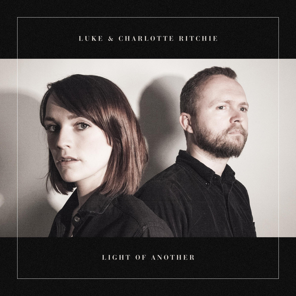 Oliver Chapman - Luke & Charlotte Ritchie - Light of Another