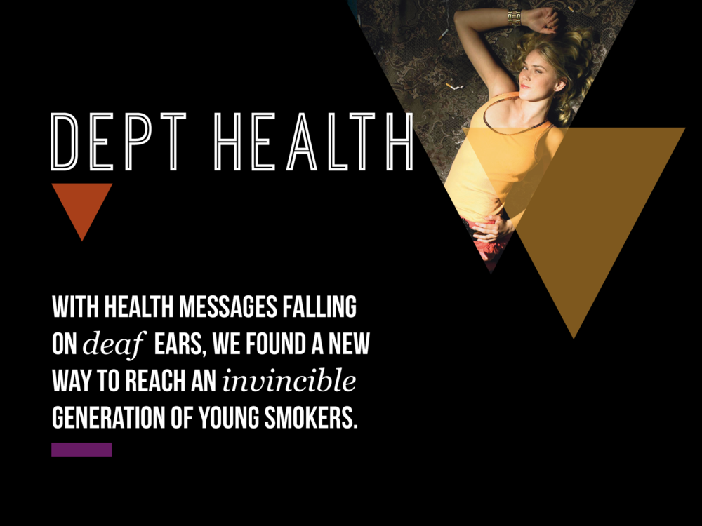 Ben Golik - With health warnings falling on deaf ears, the Department of Health needed an anti-smoking message that would resonate.