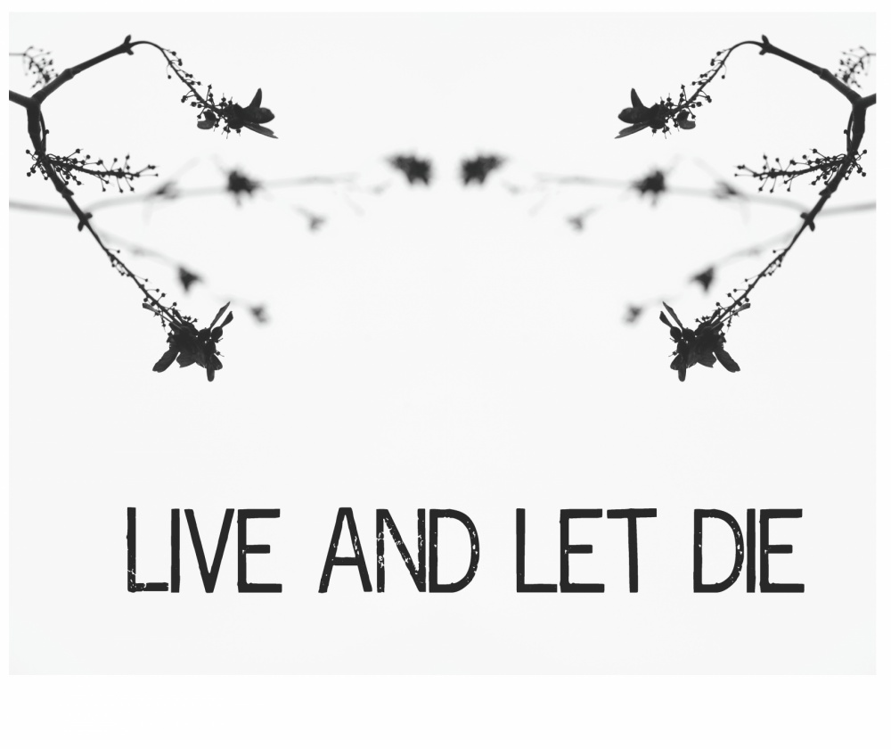 LIVE AND LET DIE -