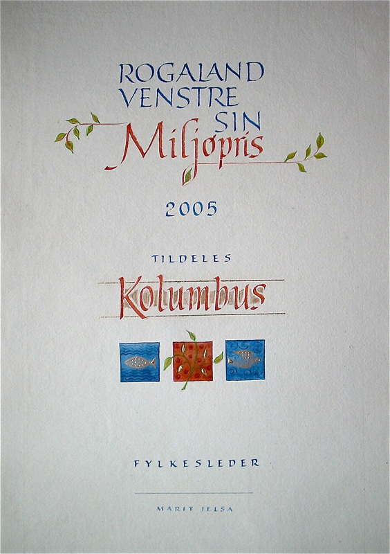 Firingan Kalligrafi - Miljøpris, Rogaland Venstre