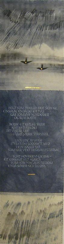 Firingan Kalligrafi - Lomen går mot nord, tekst av Tarjei Vesaas