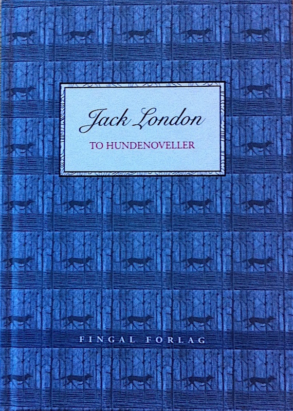Firingan Kalligrafi - To hundenoveller, Jack London