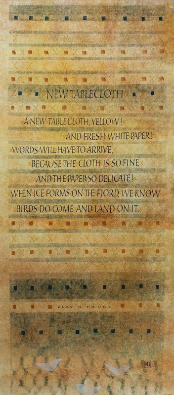 Firingan Kalligrafi - New Tablecloth av Olav H. Hauge, omsett til engelsk ved Robert Bly