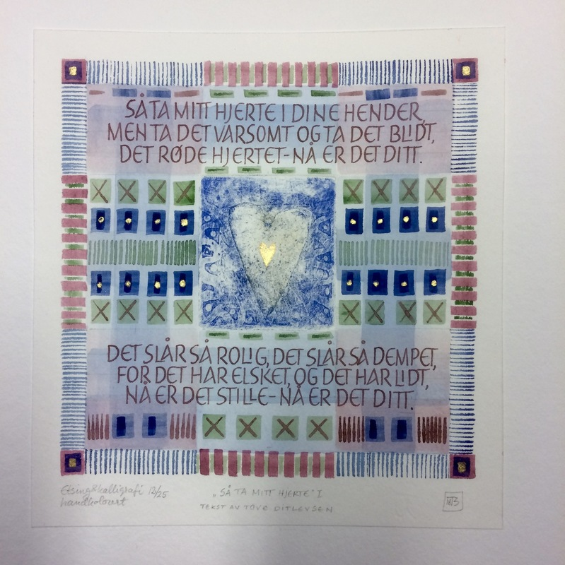 Firingan Kalligrafi - Mitt hjerte, III Tekst av Tove Ditlevsen