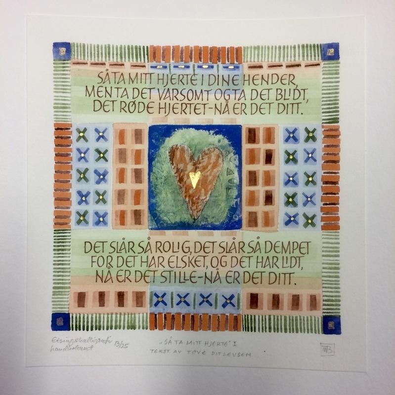 Firingan Kalligrafi - Mitt hjerte, II Tekst av Tove Ditlevsen