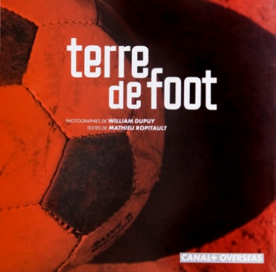 William Dupuy Photographe - Terre de foot
