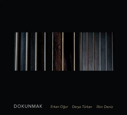 Özgür Ülker Photography - DOKUNMAK Erkan Oğur & Derya Türkan & İlkin Deniz