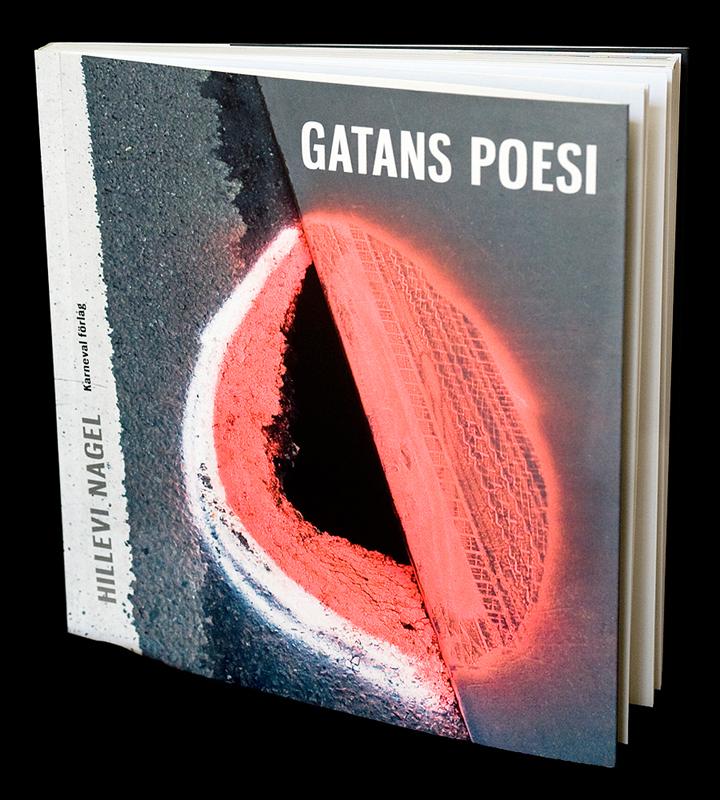 Hillevi Nagel - Gatans Poesi
