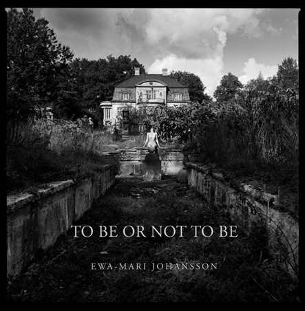 Ewa-Mari Johansson - To be or not to be